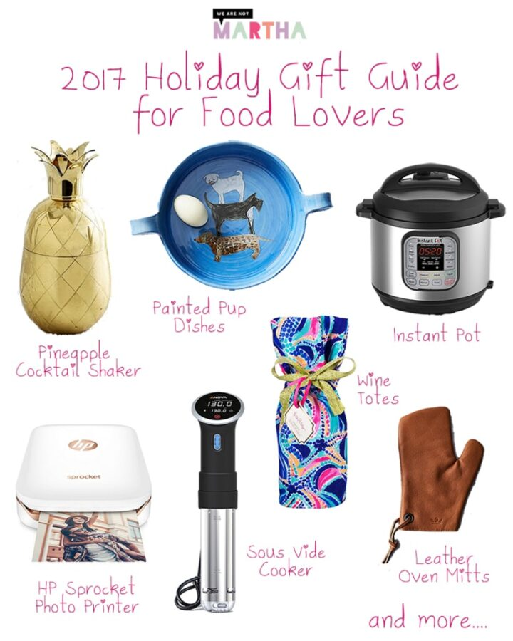 Looking for the perfect holiday gift for all the foodies and food lovers in your life? We are not Martha'a 2017 Holiday Gift Guide for Food Lovers is here!