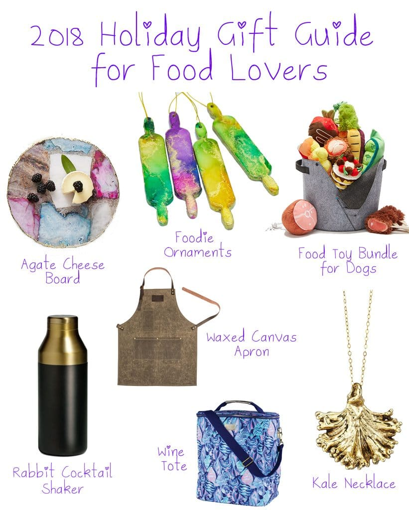 "Image featuring 2018 food lovers' gifts, including agate cheese plate, rolling pin ornaments, food dog toy bundle, cocktail shaker, waxed canvas apron, gold kale necklace, and Lilly Pulitzer wine cooler with ""2018 hHoliday Gift Guide for Food Lovers"" text at top"