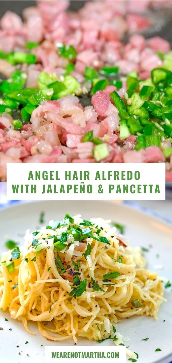 Angel Hair Alfredo with Jalapeño and Pancetta