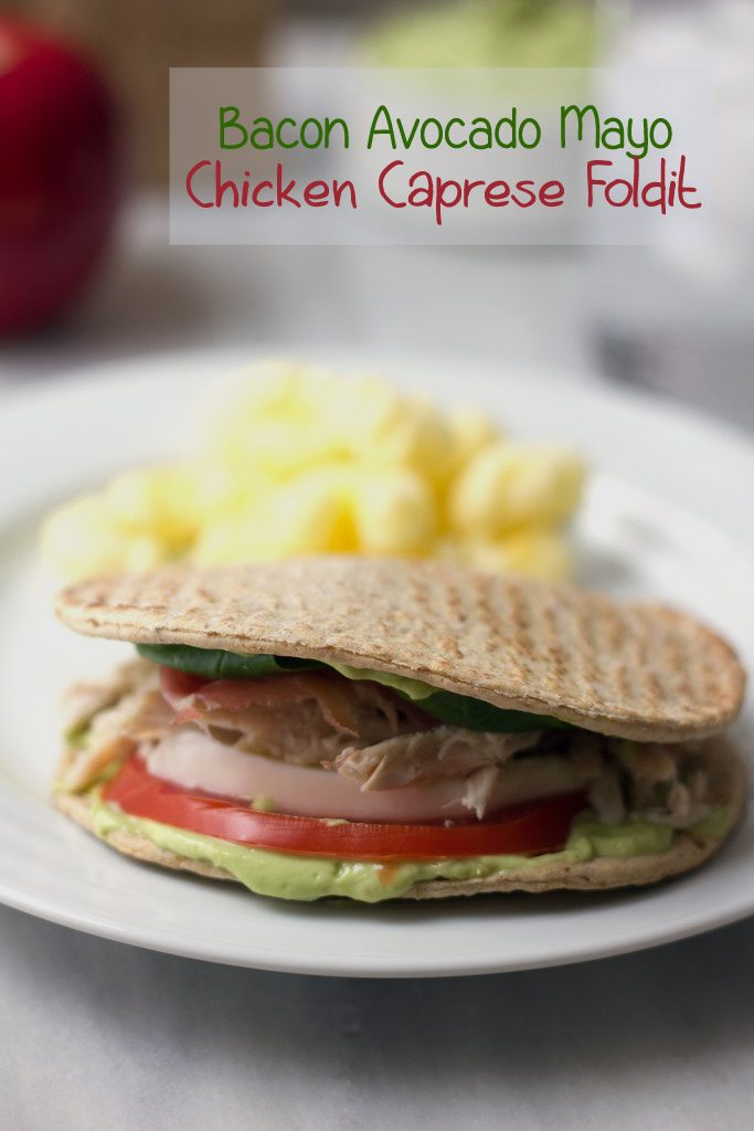 Bacon Avocado Mayo Chicken Caprese Foldit -- The perfect take to work lunch sandwich! | wearenotmartha.com