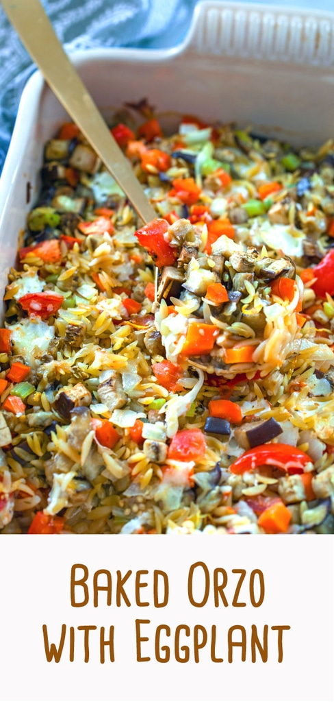 Baked Orzo with Eggplant -- This Baked Orzo with Eggplant is a great meat-free meal option that also makes for great next-day leftovers. But you can also enjoy it as a side dish to any meal | wearenotmartha.com #eggplant #orzo #meatless