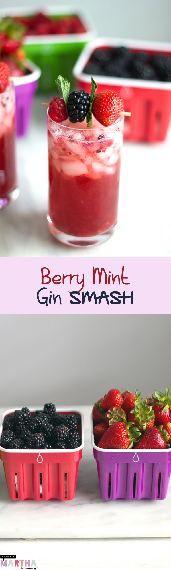 Berry Min Gin Smash -- This berry cocktail is loaded with fresh blackberries, raspberries and strawberries, plus a whole lot of mint and a splash of gin. The perfect summer drink! | wearenotmartha.com