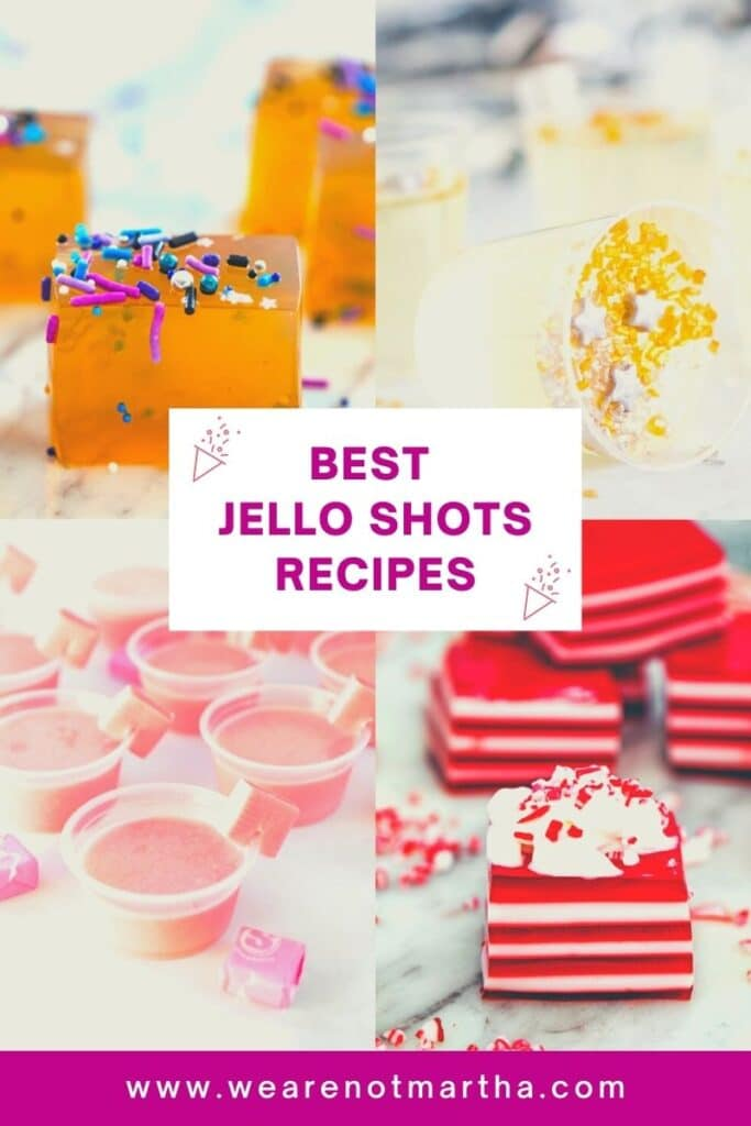 Best Jello Shots Recipes -- These jello shots recipes are not what you remember from your college days... I scoured the internet to bring you the very best jello shots recipes perfect for making for New Year's Eve or for any celebratory occasion! | wearenotmartha.com #jelloshots #newyearseve #partyrecipes #partycocktails #jello