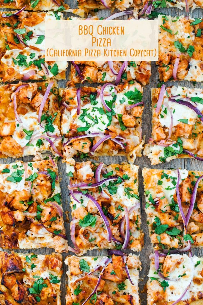 "Bird's eye view of BBQ chicken pizza cut into squares with cheese, chicken, BBQ sauce, red onion, and cilantro as toppings and ""BBQ Chicken Pizza (California Pizza Kitchen Copycat)"" text at the top"