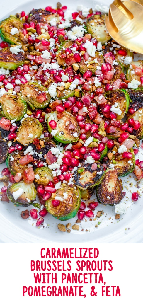 Caramelized Brussels Sprouts with Pancetta, Pomegranate, and Feta -- These Caramelized Brussels Sprouts make for the most festive holiday side dish... But they're also a simple-to-make vegetable side that can be enjoyed all winter long! | wearenotmartha.com