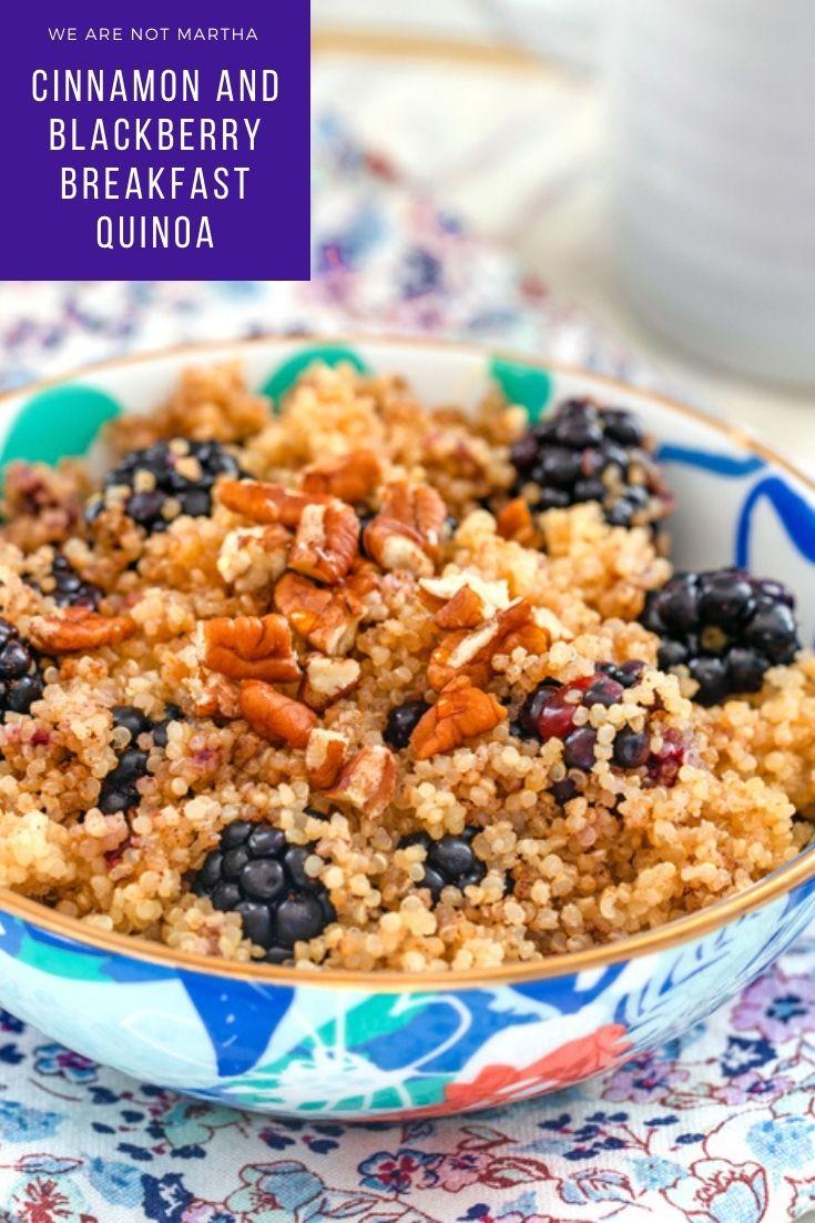 Cinnamon and Blackberry Breakfast Quinoa