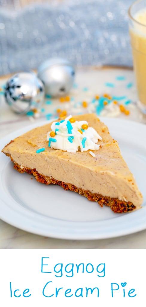 Eggnog Ice Cream Pie