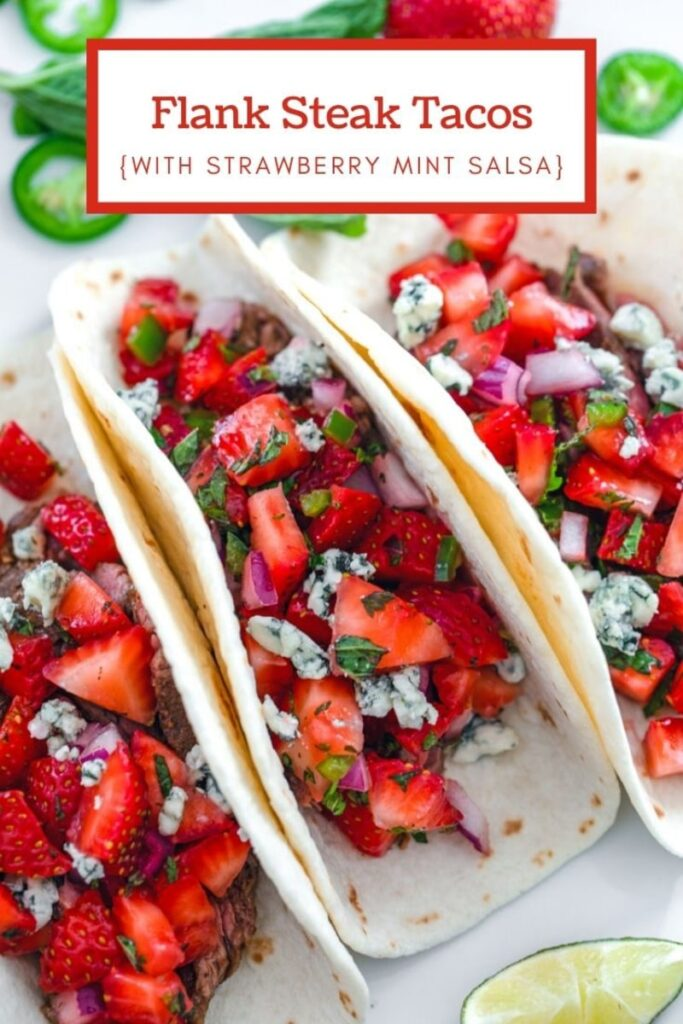 An easy dinner that's sure to please at any time of year? The whole family will love these Flank Steak Tacos with Strawberry Mint Salsa!   wearenotmartha.com #tacotuesday #flanksteak #easydinners #fruitsalsa #familydinners
