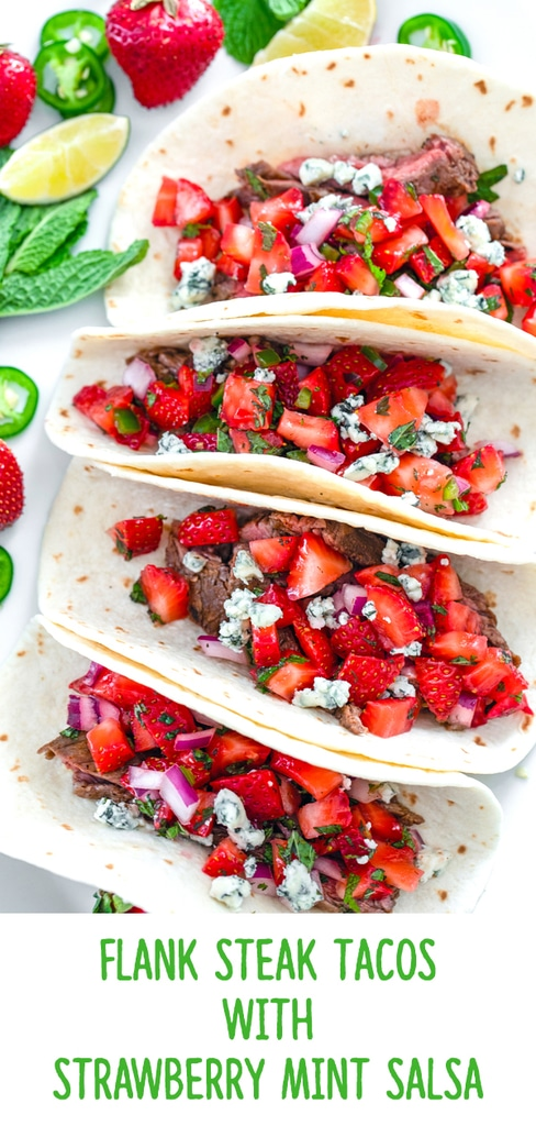 Flank Steak Tacos with Strawberry Mint Salsa -- These Flank Steak Tacos are a flavor explosion thanks to strawberry mint salsa and gorgonzola cheese... They'll help you hold on to summer for as long as possible! | wearenotmartha.com #steak #steaktacos #tacos #flanksteak #strawberries