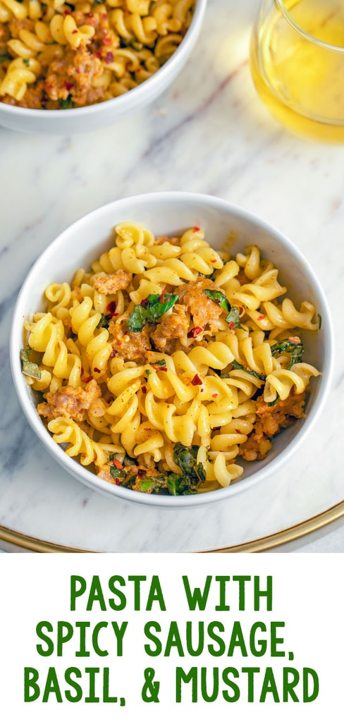 Pasta with Spicy Sausage, Basil and Mustard