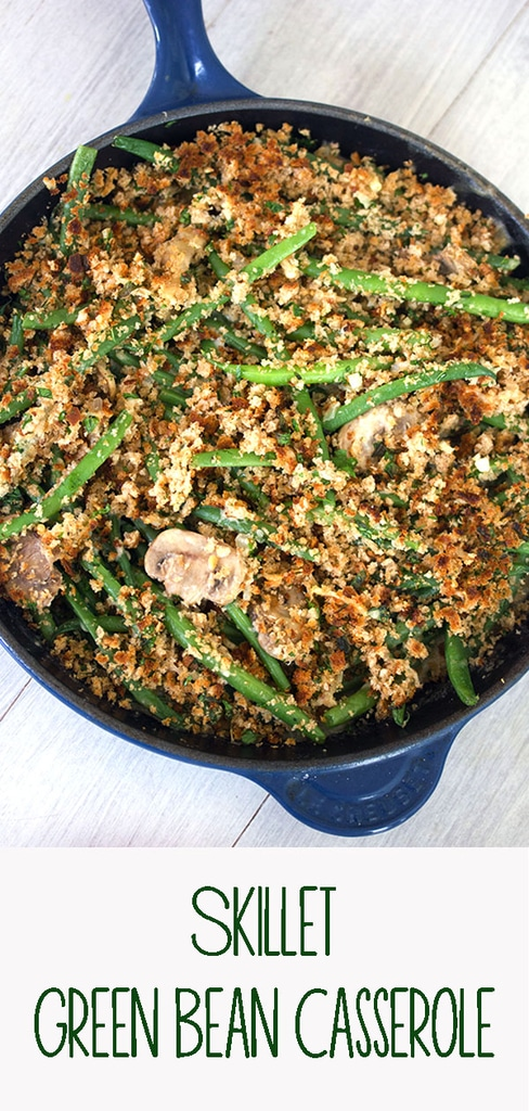 Green Bean Casserole -- Instead of canned ingredients, try this healthier skillet green bean casserole with fresh green beans and onions, a homemade cream of mushroom sauce, and a crunchy breadcrumb topping | wearenotmartha.com #greenbeans #thanksgiving #holidays #vegetables
