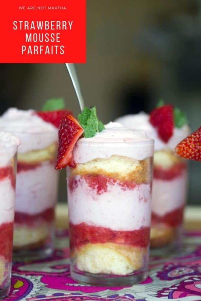 These Strawberry Mousse Parfaits have delicious layers of sponge cake, strawberry mousse, and strawberry puree...the perfect mini desserts for summer! | wearenotmartha.com #minidesserts #strawberry #parfaits #summerdesserts