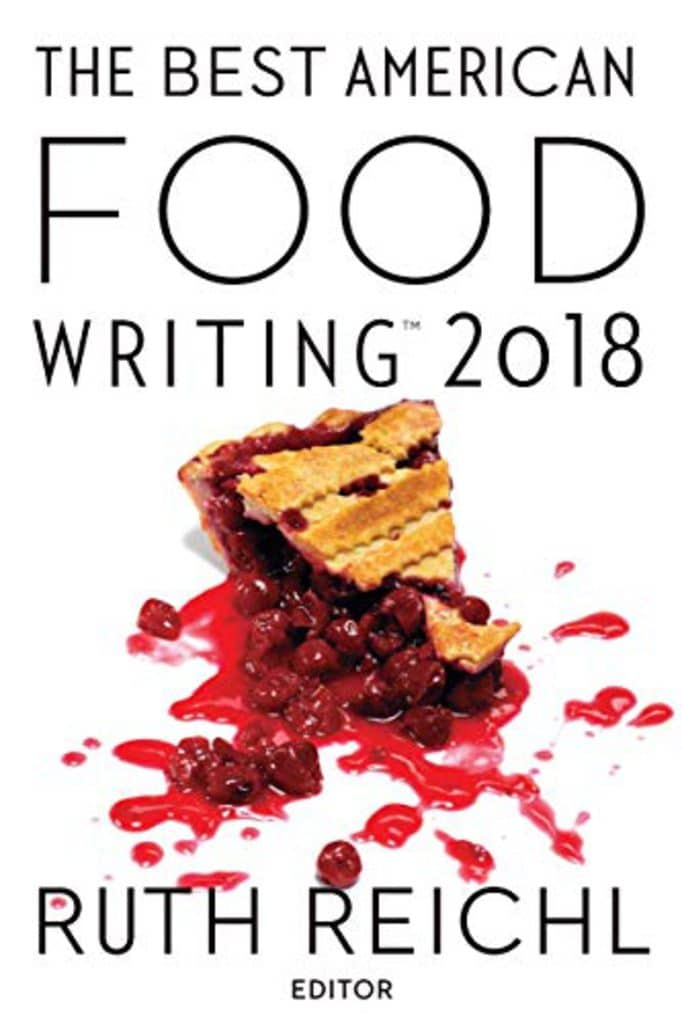 Cover of The Best American Food Writing 2018 book