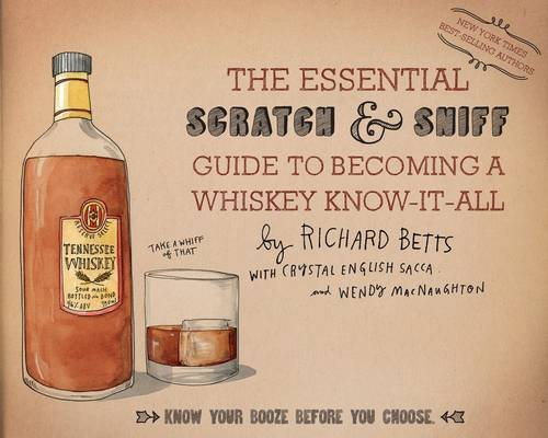 The Essential Scratch and Sniff Guide Whiskey Expert