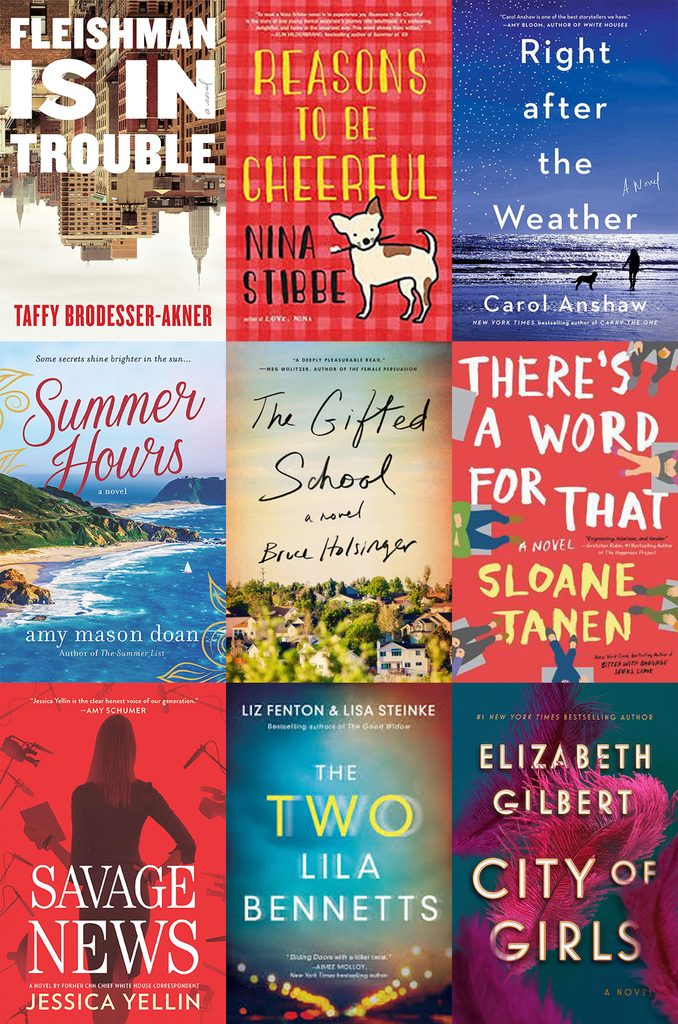 Collage of book covers featuring books I read in June 2019, including Fleishman is in Trouble, Reasons to be Cheerful, Right After the Weather, Summer Hours, The Gifted School, There's a Word for That, Savage News, The Two Lila Bennetts, and City of Girls