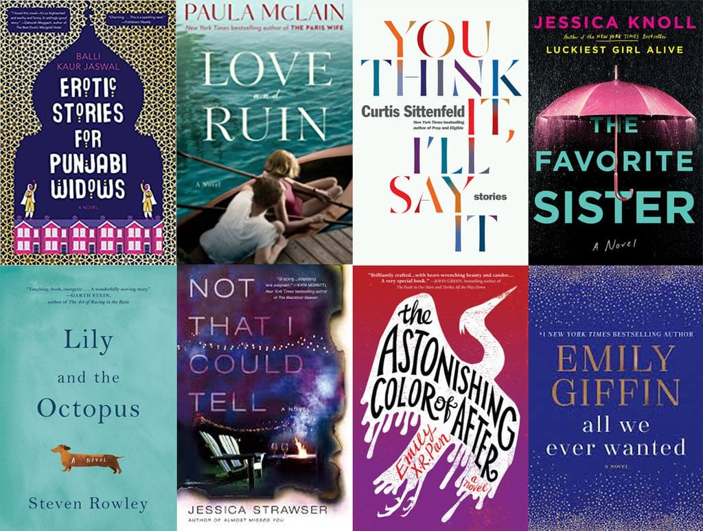 Collage showing 8 books I read in March 2018, including, Erotic Stories for Punjabi Widows; Love and Ruin; You Think It, I'll Say It; The Favorite Sister; Lily and the Octopus; Not That I Could Tell; The Astonishing Color of After; and All We Ever Wanted