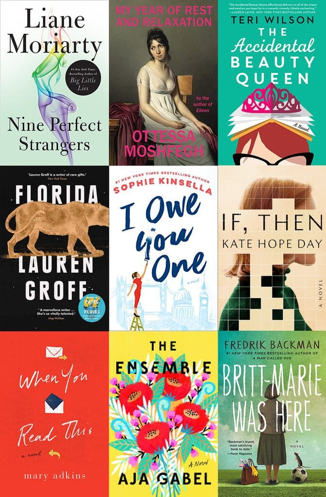 Collage showing the covers of the nine books I read in November 2018, including Nine Perfect Strangers, My Year of Rest and Relaxation, The Accidental Beauty Queen, Florida, I Owe You One, If Then, When You Read This, The Ensemble, and Britt-Marie Was Here